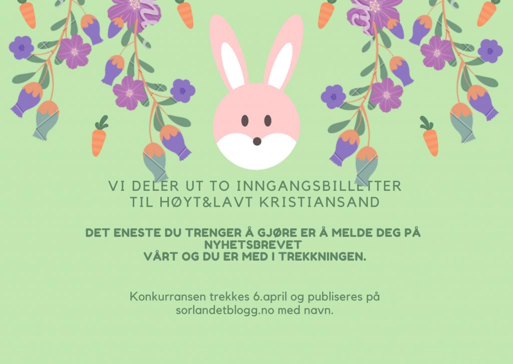 To inngangsbilletter til Høyt&Lavt Kristiansand.